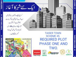Taiser town scheme 45 sale purchase ka liya rabta kare