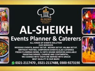 AL-SHEIKH EVENTS PLANNER & CATERERS.HAR KISAM KE EVENTS OR MAYARI KHANE
