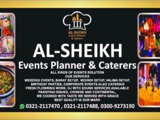 AL-SHEIKH EVENTS PLANNER & CATERERS.HAR KISAM KE EVENTS OR MAYARI KHANE