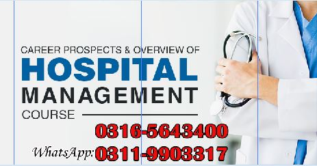 Hospital Management Distance Learning Diploma Course in Islamabad O3165643400
