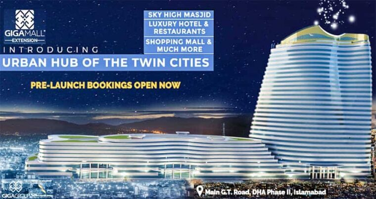 Giga Mall Extension Islamabad.Booking Open Now