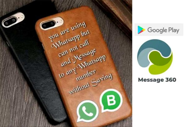 Message 360.Best App For Whats App users