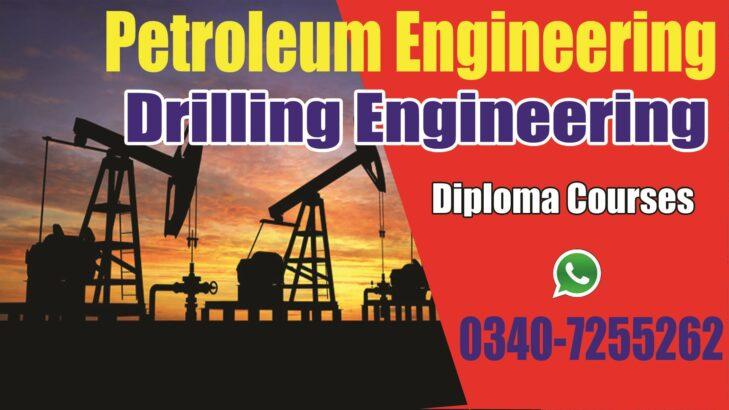Petroleum Engineering Diploma course in Rawalpindi, Islamabad, Pakistan.