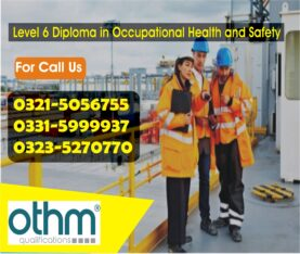 OTHM Level 6 Diploma in Occupational Health and Safety Course In Lahore