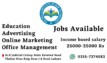 Job's available for male or female office based or home based or online